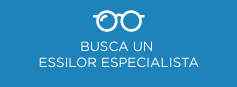 Busca un Essilor Especialista